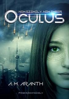 A. M. Aranth - Oculus [eKönyv: epub, mobi]