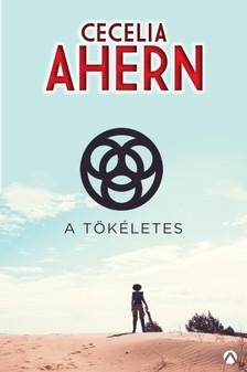 Cecelia Ahern - A tökéletes [eKönyv: epub, mobi]
