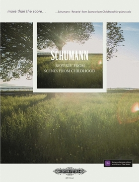 Schumann, Robert - 'REVERIE' FROM SCENES FROM CHILDHOOD FOR PIANO SOLO