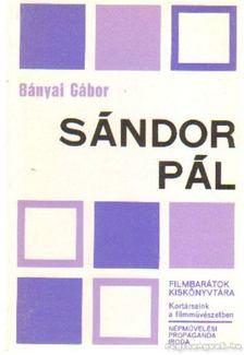 Bányai Gábor - Sándor Pál [antikvár]