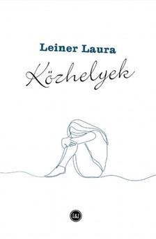 Leiner Laura - Közhelyek [eKönyv: epub, mobi]