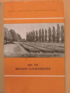 Bakos Zsuzsanna - 1969. évi Országos fajtakísérletek [antikvár]