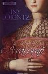 Iny Lorentz - A várúrnõ