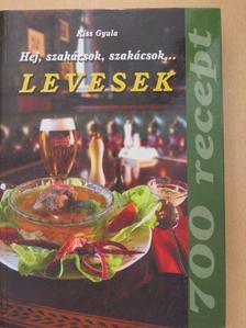 Kiss Gyula - Hej, szakácsok, szakácsok... [antikvár]