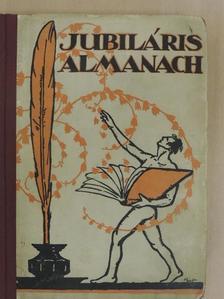 Benda Jenő - Budapesti Ujságirók Egyesülete Jubiláris Almanach [antikvár]