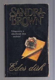 Sandra Brown - Édes düh [antikvár]