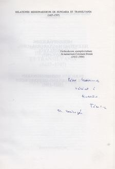 Tóth István György - Relationes missionariorum de Hungaria et Transilvania (1627-1707) (dedikált) [antikvár]
