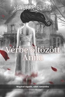 Kendare Blake - Vérbe öltözött Anna  [eKönyv: epub, mobi]