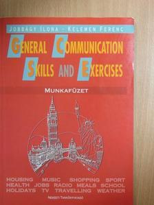 Jobbágyi Ilona - General Communication Skills and Exercises - Munkafüzet [antikvár]