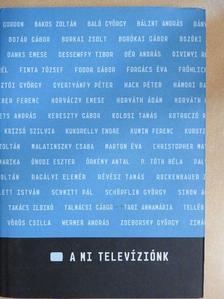 Vizi E. Szilveszter - A mi televíziónk [antikvár]