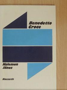 Kelemen János - Benedetto Croce [antikvár]