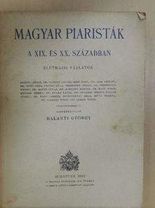 Agárdi László - Magyar piaristák a XIX. és XX. században [antikvár]