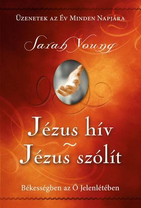SARAH YOUNG - Jézus hív - Jézus szólít