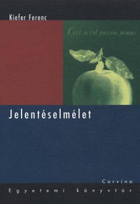 KIEFER FERENC (FŐSZERK.) - Jelentéselmélet