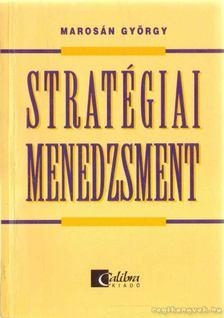Marosán György - Stratégiai menedzsment [antikvár]