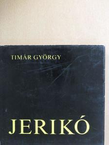 Timár György - Jerikó [antikvár]