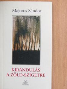 Majoros Sándor - Kirándulás a Zöld-szigetre [antikvár]
