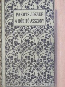 Pakots József - A hóditó asszony [antikvár]