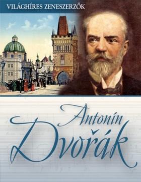 Antonín Dvorak [eKönyv: epub, mobi]