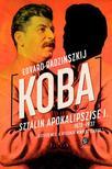 Edvard Radzinszkij - Koba - Sztálin apokalipszise 1878-1937 I. kötet