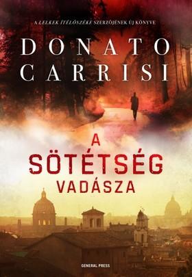 Donato Carrisi - A sötétség vadásza [eKönyv: epub, mobi]
