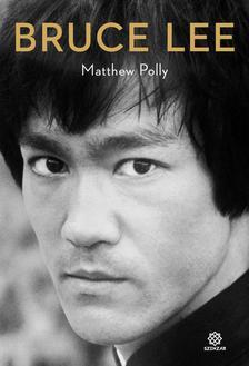 Polly, Matthew - Bruce Lee