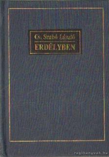 Cs. Szabó László - Erdélyben [antikvár]