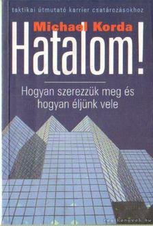 Michael Korda - Hatalom [antikvár]