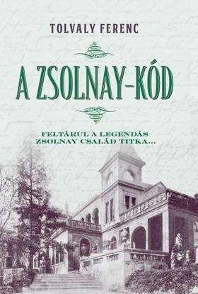 Tolvaly Ferenc - A Zsolnay-kód [eKönyv: epub, mobi]