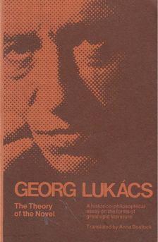 Georg Lukács - The Theory of the Novel [antikvár]