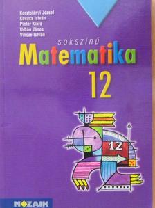 Dr. Urbán János - Sokszínű matematika 12. [antikvár]