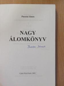 Pusztai János - Nagy álomkönyv III. (aláírt példány) [antikvár]
