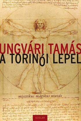 Ungvári Tamás - A torinói lepel