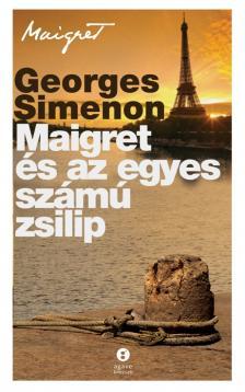 Georges Simenon - Maigret és az egyes számú zsilip