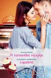 Elizabeth Harbison Olivia Miles, - Bianca 315-316. - A romantika receptje, Lapzárta [eKönyv: epub, mobi]
