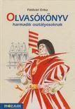 FÖLDVÁRI ERIKA - Olvasókönyv harmadik osztályosoknak [antikvár]
