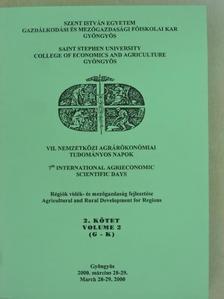 Ács Szvetlána - VII. Nemzetközi Agrárökonómiai Tudományos Napok 2. [antikvár]