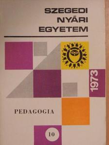 Dr. Hunyadi Györgyné - Szegedi Nyári Egyetem 1973 [antikvár]