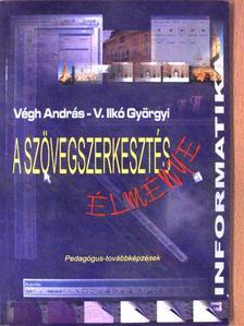 V. Ilkó Györgyi - A szövegszerkesztés élménye [antikvár]