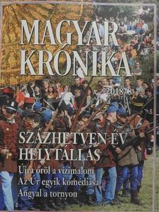 Ágoston Balázs - Magyar Krónika 2018. augusztus [antikvár]
