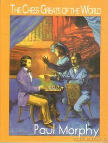 MOLNÁR ZOLTÁN - The Chess Greats of the World Paul Morphy [antikvár]