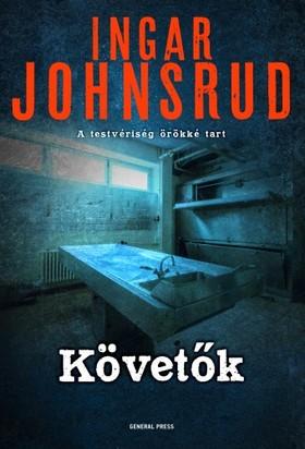 Ingar Johnsrud - Követők [eKönyv: epub, mobi]