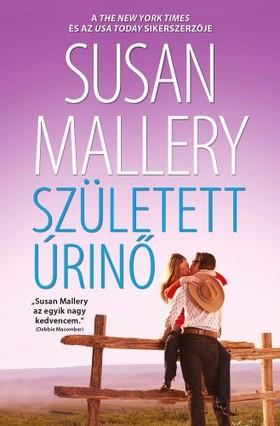 Susan Mallery - Született úrinő (A csodálatos Titan lányok 2.)