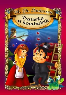 Dorota Skwark - Pastierka a kominárik [eKönyv: epub, mobi]