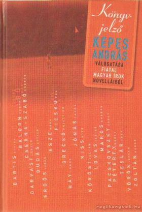 KEPES ANDRÁS - Könyv-jelző [antikvár]