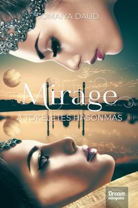 Somaiya Daud - Mirage - A tökéletes hasonmás