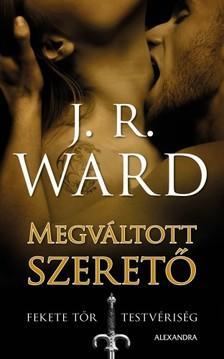 J. R. Ward, - Megváltott szerető [eKönyv: epub, mobi]