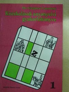 Dr. Galgóczi Lászlóné - Kisiskolások anyanyelvi gyakorlókönyve 1. [antikvár]