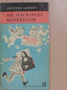 Leonyid Leonov - Mr. Mackinley menekülése [antikvár]