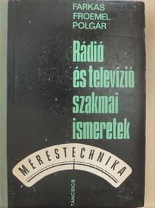 Farkas György - Rádió és televízió szakmai ismeretek [antikvár]